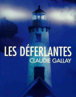 CoupDeCoeur_Gallay_LesDeferlantes