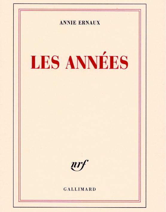 CoupdeCoeur_Ernaux_Les Annees