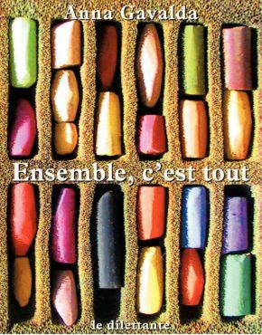 CoupdeCoeur_Gavalda_Ensemblecesttout