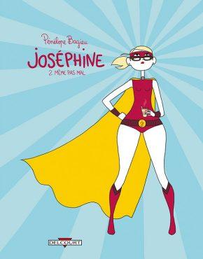 Josephine #2 : Même pas mal
