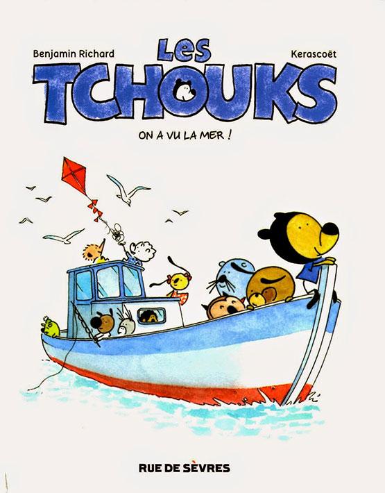 Les Tchoucks : on a vu la mer