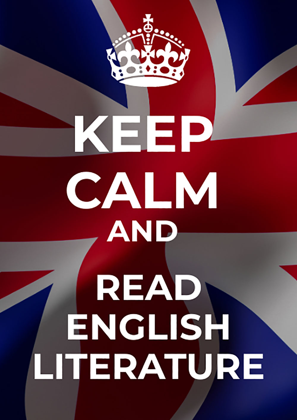 Keep calm and read english literature